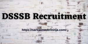 Read more about the article DSSSB Recruitment 2021: Apply Online For 5807 Delhi SSSB TGT Trained Graduate Teacher Jobs