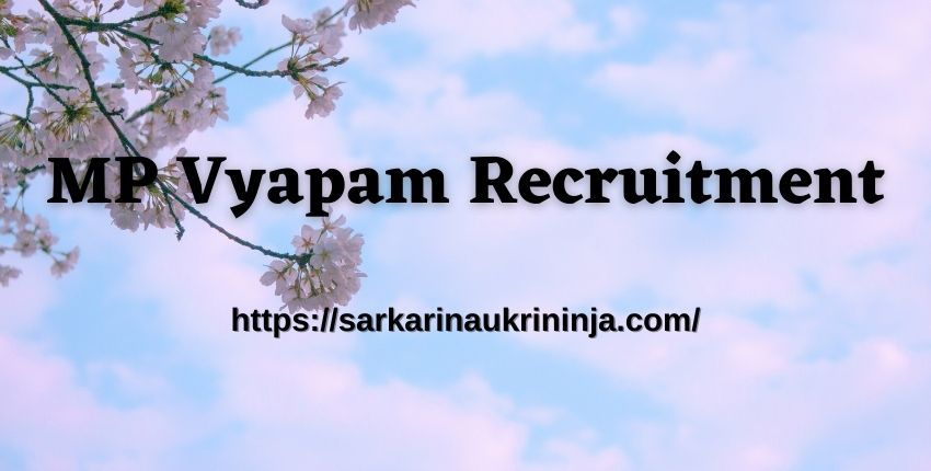 You are currently viewing MP Vyapam Recruitment 2021 – Online Apply For MPPEB 4,000 Patwari Jobs @ peb.mp.gov.in