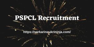 Read more about the article PSPCL Recruitment 2021, Online Apply @ pspcl.in For 2632 Clerk, ALM & Other Posts
