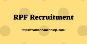 Read more about the article RPF Recruitment 2021 Online Application Form For Constable (Ancillary) Vacancies
