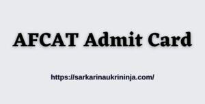 Read more about the article AFCAT Admit Card 2021: Download IAF AFCAT Technical and Non-Technical Posts Hall Ticket