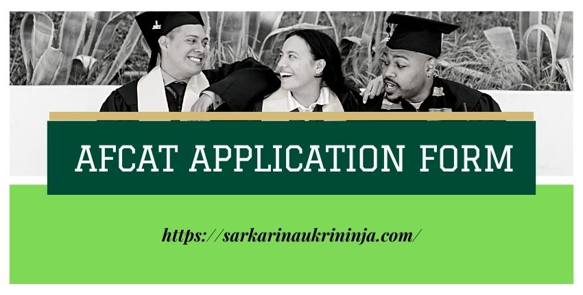 You are currently viewing AFCAT Application Form 2021: Apply For Indian Air Force NCC Special Entry & Meteorology Entry Posts