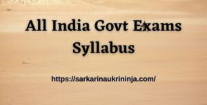 Read more about the article Syllabus (पाठ्यक्रम) for All Govt Exams in 2021 | Download Latest Examination Syllabus & Exam Patter 2021 Free Pdf Here