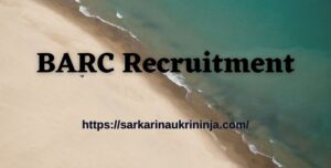 Read more about the article BARC Recruitment 2021 | Online Apply For Various Security Guard & Other Posts @ barc.gov.in