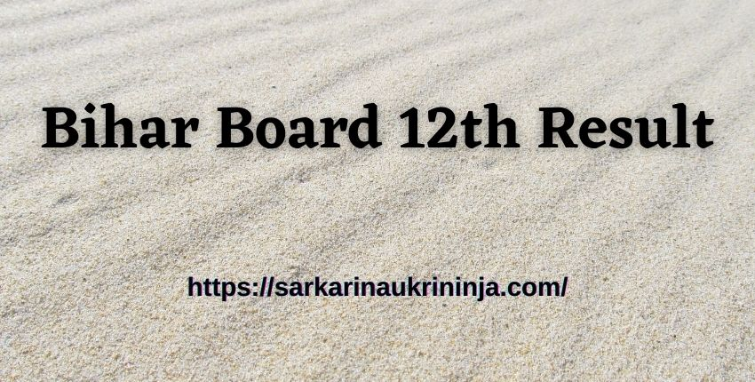 You are currently viewing Bihar Board 12th Result 2021 – Download BSEB 12th Result Roll No Wise in April @http://biharboardonline.bihar.gov.in/