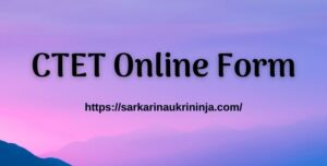 Read more about the article CTET Online Form 2021 – Check CTET Vacancy Notification, New Exam Date @ ctet.nic.in