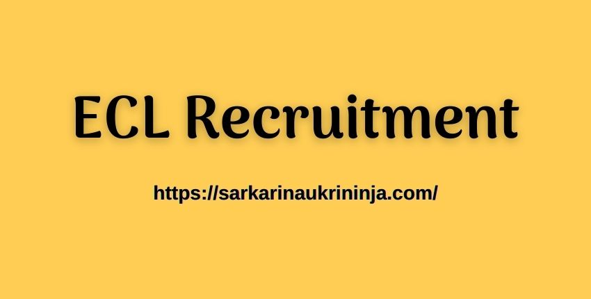 You are currently viewing ECL Recruitment 2021 : Fill Forms For Eastern Coalfields Limited 1086 Security Guard ( Male) Jobs