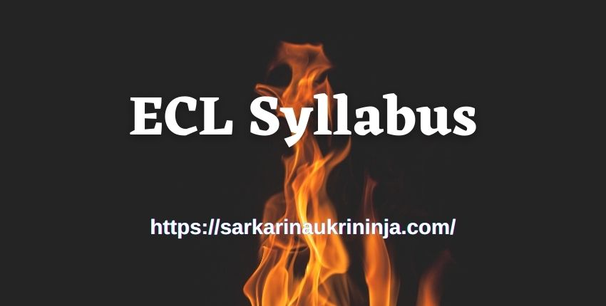 You are currently viewing ECL Syllabus 2021: Download Accountant Exam Syllabus & Pattern Pdf Here @www.easterncoal.gov.in