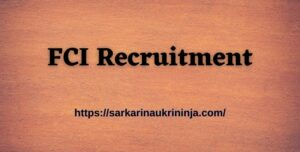 Read more about the article FCI Recruitment Notification 2021 Apply Online For Newly Released FCI Watchman Vacancy