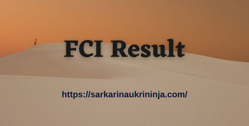 Read more about the article FCI Result 2021 | Get fci.gov.in Phase 1 Exam Result, Watchman Cut Off List From Here