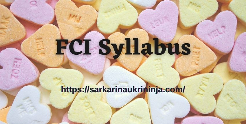 Read more about the article FCI Syllabus 2021 Pdf Download | Food Corporation of India Watchman Exam Syllabus and Pattern