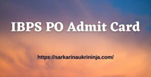 Read more about the article IBPS PO Admit Card 2021 Released Soon – Download CRP PO MT Online Exam Call Letter – Here