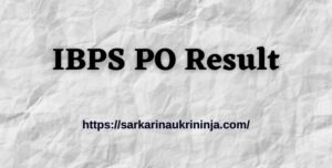 Read more about the article Download IBPS PO Result 2021 For CRP PO/MT Exam – Get Online Scorecard Download Link Here