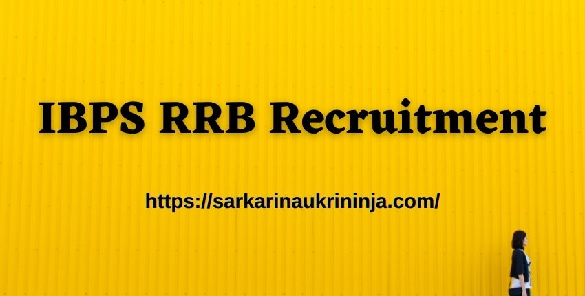 You are currently viewing IBPS RRB Recruitment Notification 2021 (CRP RRBs VIII) Out – Online Applications Begin Today For 10368 RRB Vacancies
