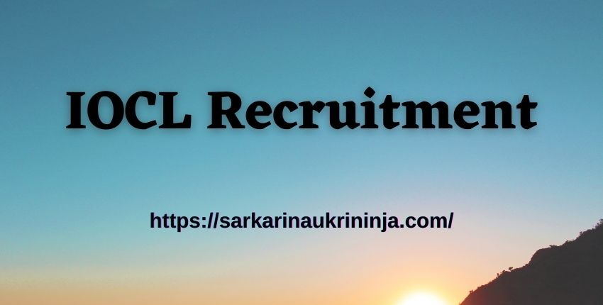 Read more about the article IOCL Recruitment 2021: Fill Online Forms For 535 Junior Engineering Assistant (JEA) Vacancies