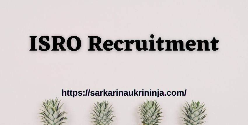 You are currently viewing ISRO LPSC Recruitment 2021   10th pass candidates can apply for Light Vehicle Driver, Cook,& Other Posts, Apply Now