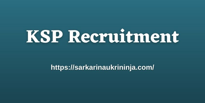 You are currently viewing KSP Recruitment 2021: Fill Online Forms For 3533 Constable Posts @ ksp-online.in