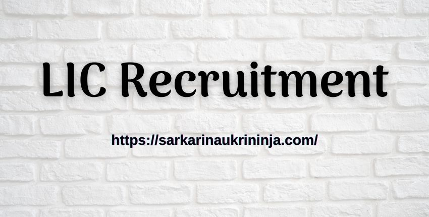 You are currently viewing LIC Recruitment 2021 | Online Form For LIC India Various Assistant Vacancies