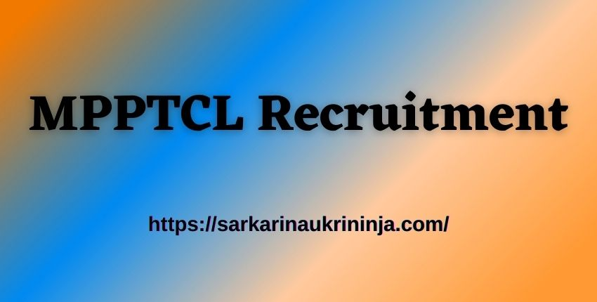 You are currently viewing MPPTCL Recruitment 2021 | Apply Online for MPTRANSCO Office Attendant Vacancies