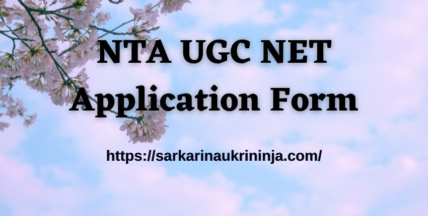 You are currently viewing NTA UGC NET Application Form 2021 – Check NTA NET Exam Date, Application Fees