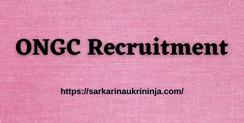 Read more about the article ONGC Recruitment 2021 : Apply Online For 31 Executive & Non-Executive Jobs @ ONGC Careers