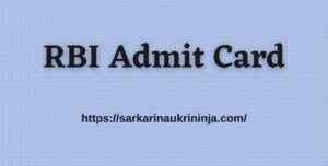 Read more about the article RBI Admit Card 2021 | Get Selection Process & Centre Details For Grade B @rbi.org.in