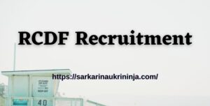Read more about the article RCDF Recruitment 2021: Fill Forms For 476 General Manager, Deputy Manager & Other Post