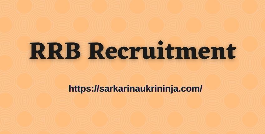 Read more about the article RRB Recruitment 2021   Apply For Various Railway NTPC, Para-Medical Staff, Level-1 & Other Posts