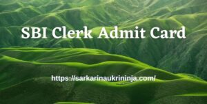 Read more about the article Download SBI Clerk Admit Card 2021 – State Bank of India Junior Associates Exam Call Letter