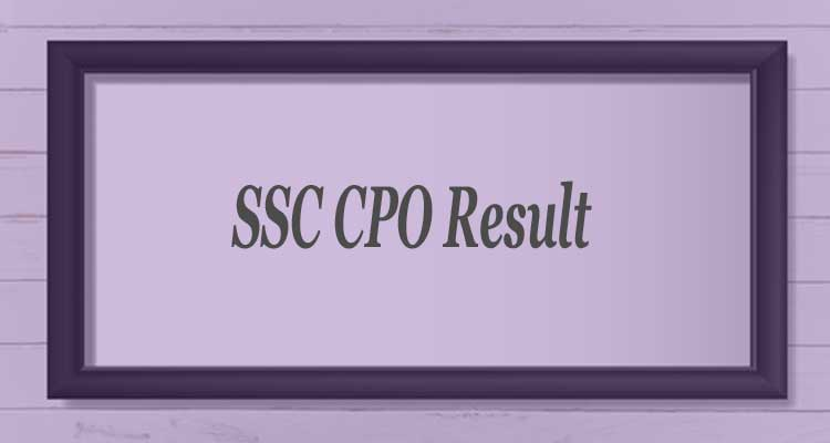 You are currently viewing Download SSC CPO Result 2021 – SSC CPO Tier 2 Exam Result For CAPF & ASI In CISF, SI Posts
