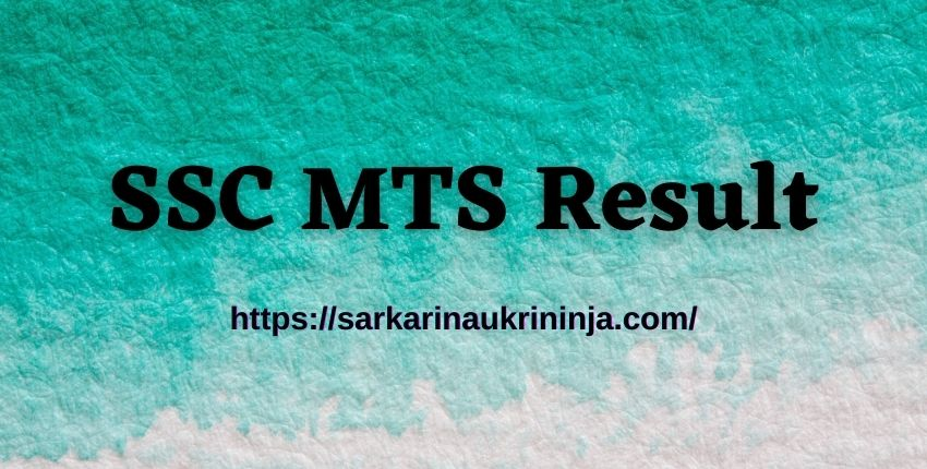 Read more about the article SSC MTS Result 2021 Download – SSC Multitasking Staff Exam Result, Cut Off Marks, Paper II Date