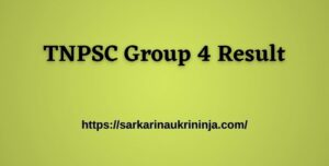 Read more about the article Check TNPSC Group 4 Result 2021 – Tamil Nadu PSC CCSE Group IV Results, Cut Off Marks at tnpsc.gov.in