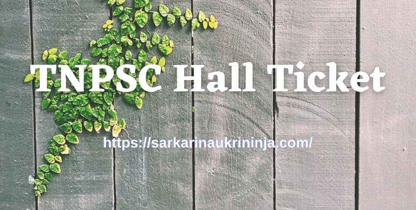 You are currently viewing TNPSC Hall Ticket 2021: Download Tamil Nadu PSC Veterinary Assistant Surgeon Exam Admit Card