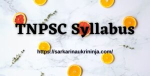 Read more about the article TNPSC Syllabus 2021: Download Tamil Nadu PSC Veterinary Assistant Surgeon Exam Syllabus Pdf