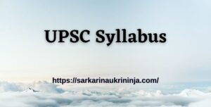 Read more about the article UPSC Syllabus 2021 Pdf | Download Subject Wise UPSC CDS Exam Pattern & Syllabus Here
