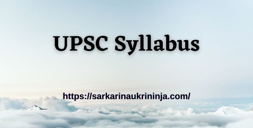 You are currently viewing UPSC Syllabus 2021 Pdf   Download Subject Wise UPSC CDS Exam Pattern & Syllabus Here