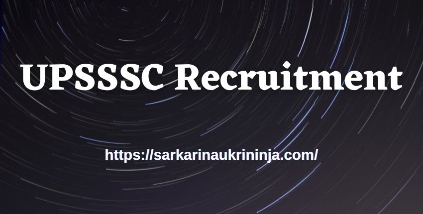 You are currently viewing UPSSSC Recruitment 2021: Get Appear In Uttar Pradesh SSSC PET Examination, Check Notification Here