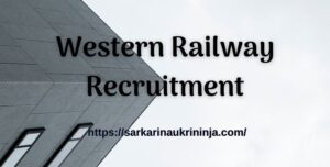 Read more about the article Western Railway Recruitment 2021: Apply Online RRC WR 3591 Apprentice Vacancies