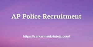 Read more about the article AP Police Recruitment 2021 | Online Forms, SLPRB various Assistant Public Prosecutor Jobs