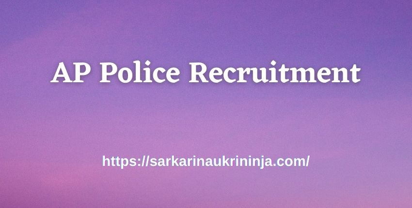 Read more about the article AP Police Recruitment 2021   Online Forms, SLPRB various Assistant Public Prosecutor Jobs
