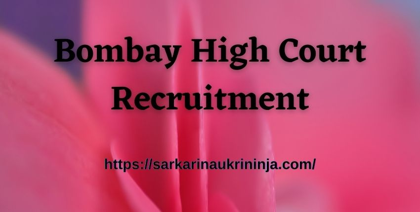 You are currently viewing Bombay High Court Recruitment 2021: Apply Online For various System Officer & Senior System Officer Jobs