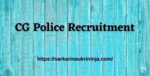 Read more about the article CG Police Recruitment 2021, Fill Online Form For Chhattisgarh Police Constable Vacancy at cgpolice.gov.in