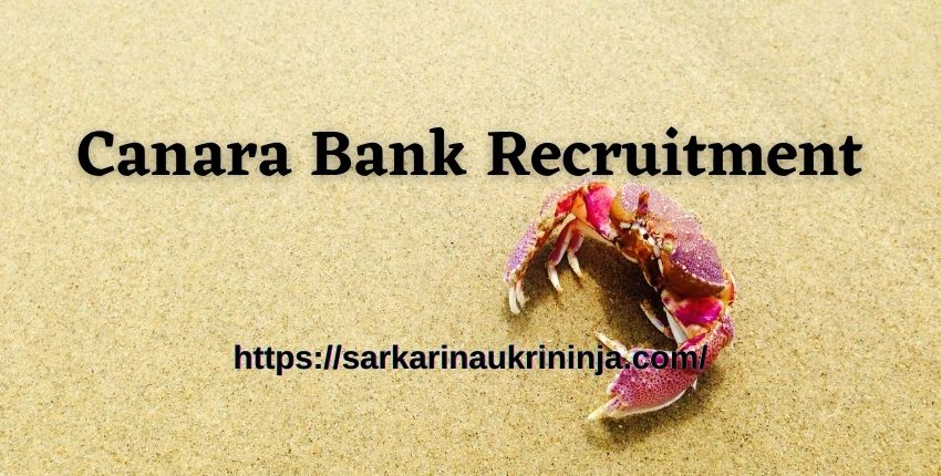 You are currently viewing Canara Bank Recruitment 2021 Apply Online For Probationary Officer (PO) Vacancies