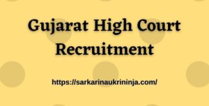 Read more about the article Gujarat High Court Recruitment 2021: Apply Online For Gujarat HC Civil Judge Vacancies