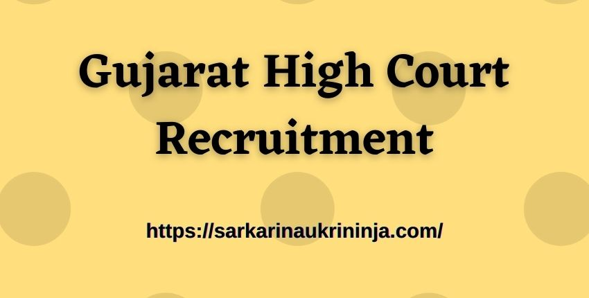 You are currently viewing Gujarat High Court Recruitment 2021: Apply Online For Gujarat HC Civil Judge Vacancies