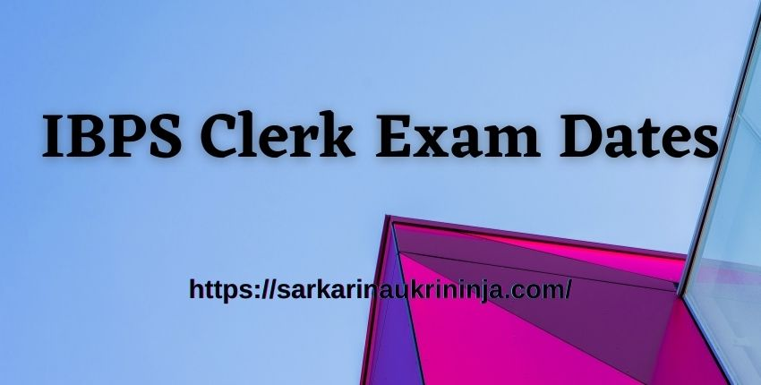 Read more about the article IBPS Clerk Exam Dates – Check Out IBPS CRP Clerks Online Apply Dates & Exam Dates