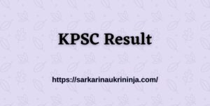 Read more about the article Download KPSC Result 2021 For 1520 JTO Vacancies, Karnataka PSC Exam Result By Roll No.