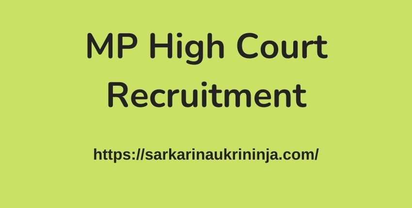 Read more about the article MP High Court Recruitment 2021: Online Forms For Law Clerk Research Assistant Jobs