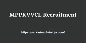 Read more about the article MPPKVVCL Recruitment 2021 – Apply Online for MPWZ Indore Line Attendant (लाइन परिचारक) Vacancy