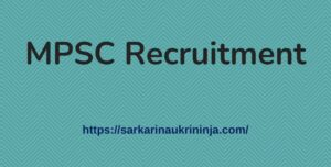 Read more about the article MPSC Recruitment 2021 | Apply Online For Maha PSC Tax Assistant, SI & Clerk-Typist Posts